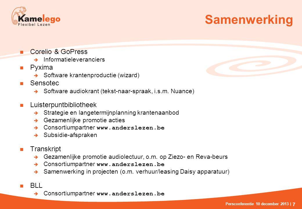 Samenwerking Corelio & GoPress  Informatieleveranciers Pyxima  Software krantenproductie (wizard) Sensotec  Software audiokrant (tekst-naar-spraak, i.s.m.