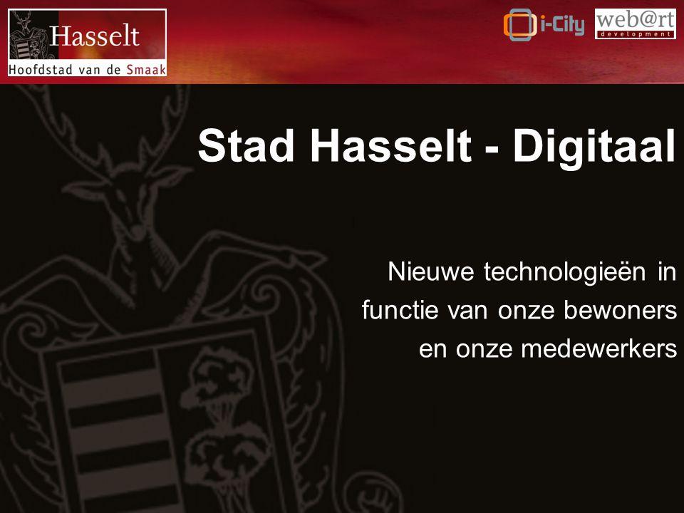 Stad Hasselt - Digitaal Nieuwe technologieën in functie van onze bewoners en onze medewerkers