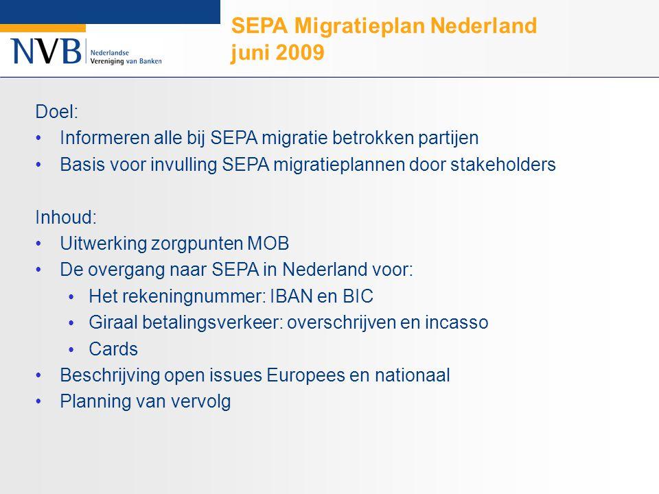 SEPA Migratieplan Nederland 1.veranderingen voor Incasso 2.iban-bic service operationeel 3.Acceptgiro aanpassingen 4.gebruik van betaalkaarten (toonbankbetalingen) 5.standaardisatie klant-bank interfaces 6.overstapservice aangepast 7.einddatum 5 SEPA Migratieplan Veranderingen die ondernemers raken zie www.sepanl.nl voor volledige versiewww.sepanl.nl