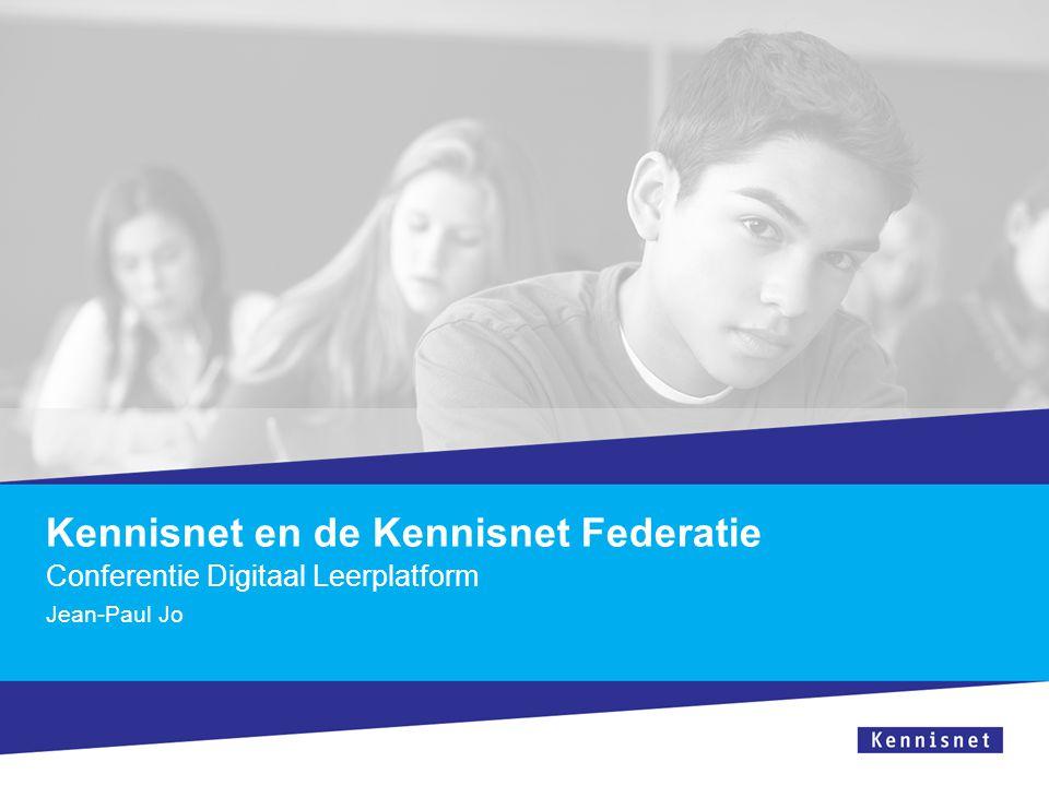 Kennisnet en de Kennisnet Federatie Conferentie Digitaal Leerplatform Jean-Paul Jo