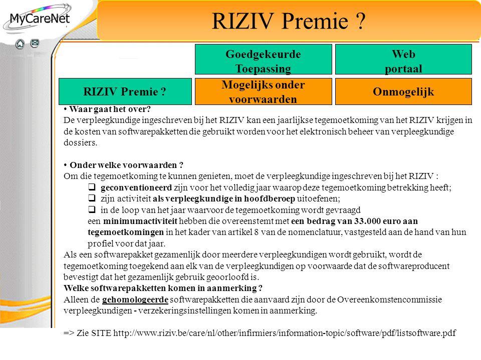 RIZIV Premie ? Waar gaat het over? De verpleegkundige ingeschreven bij het RIZIV kan een jaarlijkse tegemoetkoming van het RIZIV krijgen in de kosten