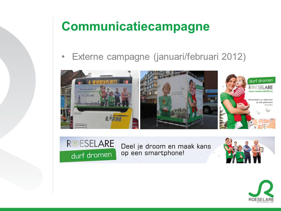 Communicatiecampagne Externe campagne (januari/februari 2012)