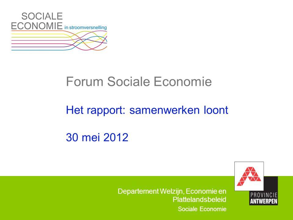 Departement Welzijn, Economie en Plattelandsbeleid Sociale Economie Een nieuw provinciaal ontmoetingscentrum .