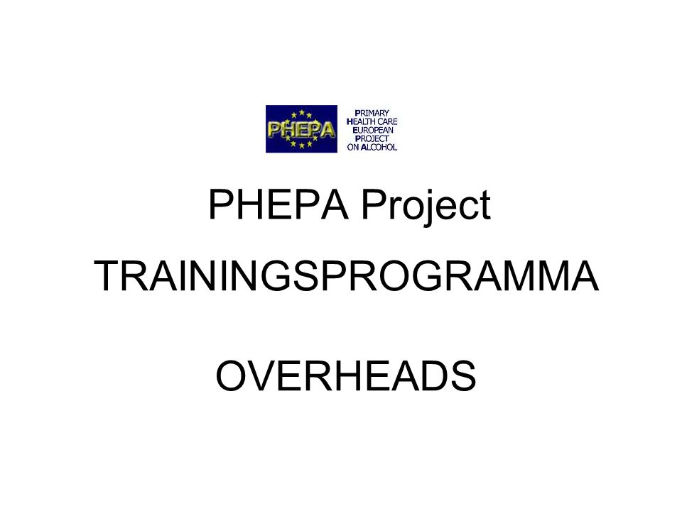 TRAININGSPROGRAMMA OVERHEADS PHEPA Project