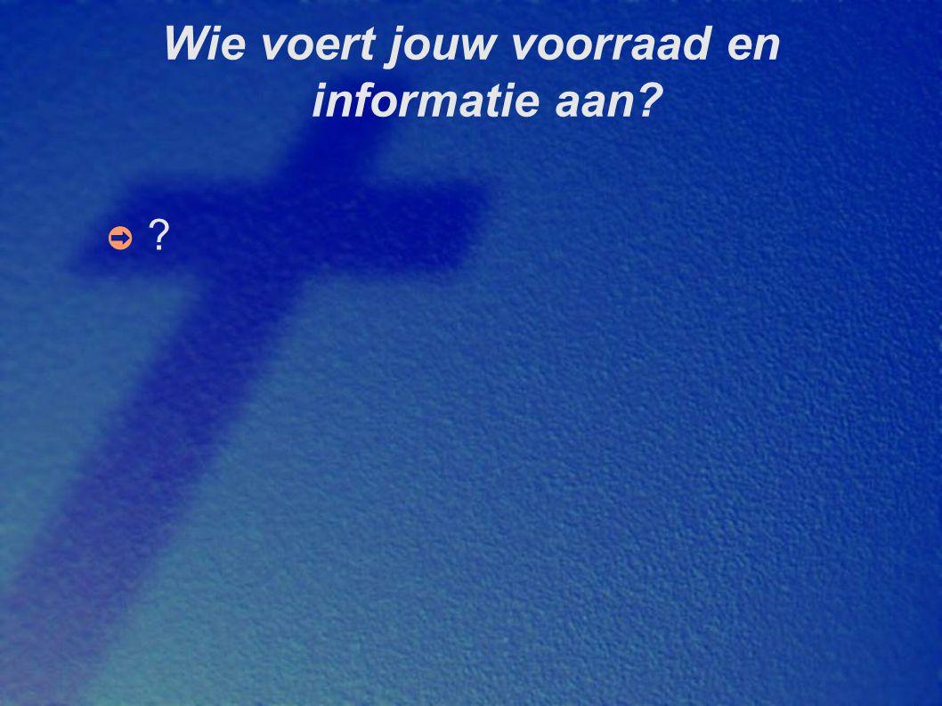 Wie voert jouw voorraad en informatie aan? ➲?➲?