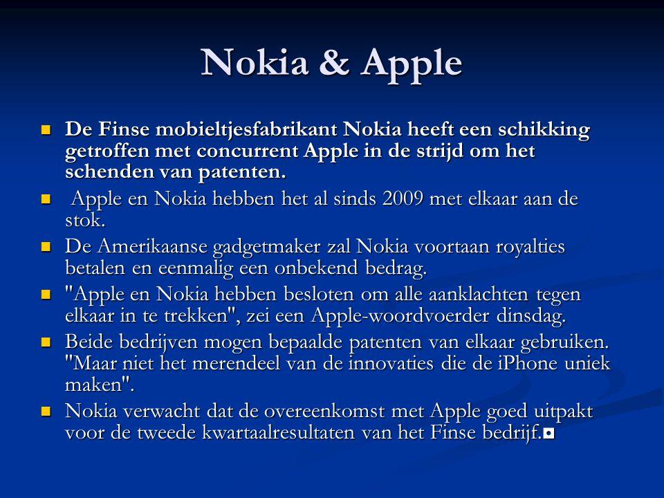 Nokia & Apple De Finse mobieltjesfabrikant Nokia heeft een schikking getroffen met concurrent Apple in de strijd om het schenden van patenten.