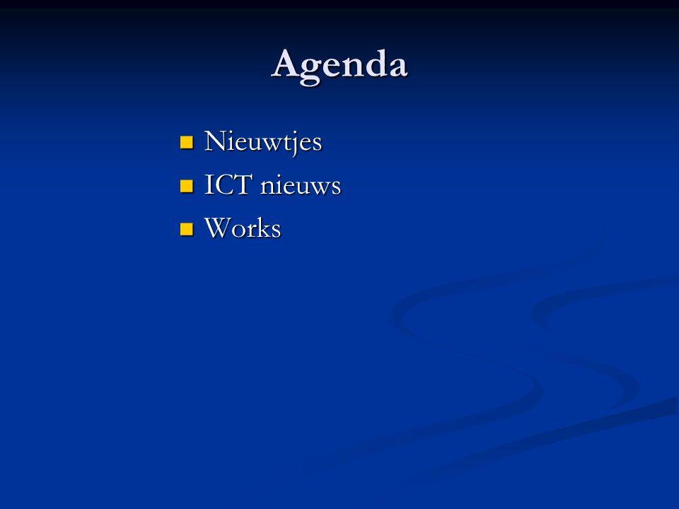 Agenda Nieuwtjes Nieuwtjes ICT nieuws ICT nieuws Works Works