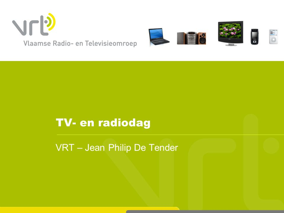 TV- en radiodag VRT – Jean Philip De Tender