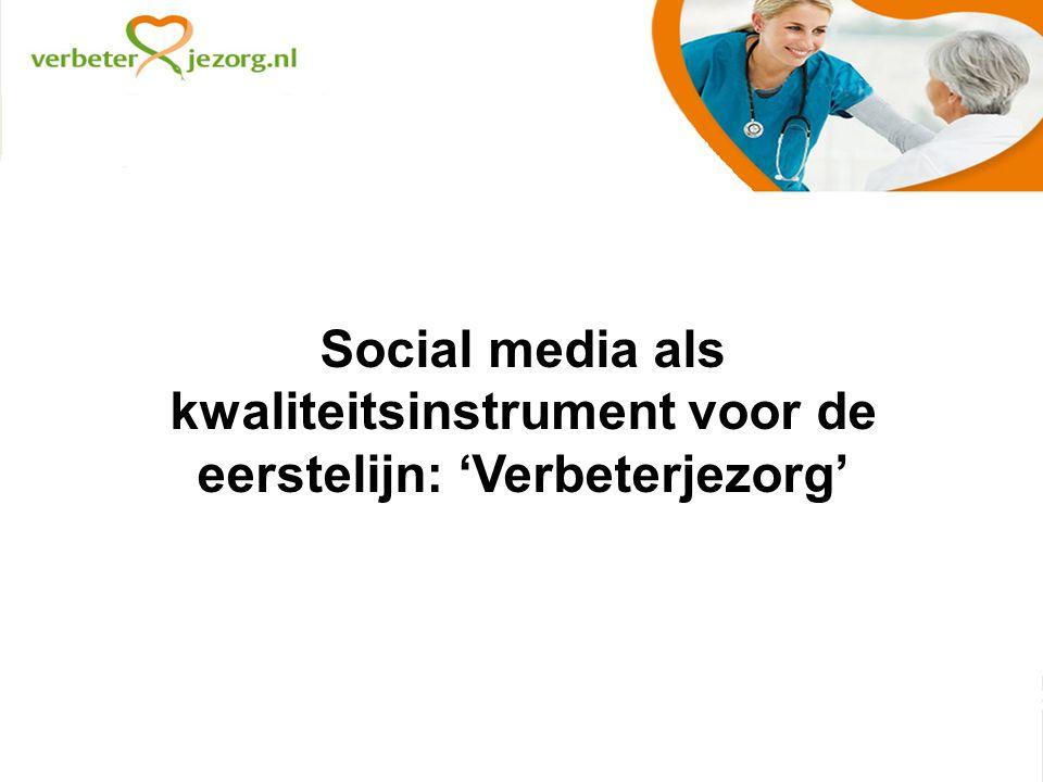 Social media als kwaliteitsinstrument voor de eerstelijn: 'Verbeterjezorg'