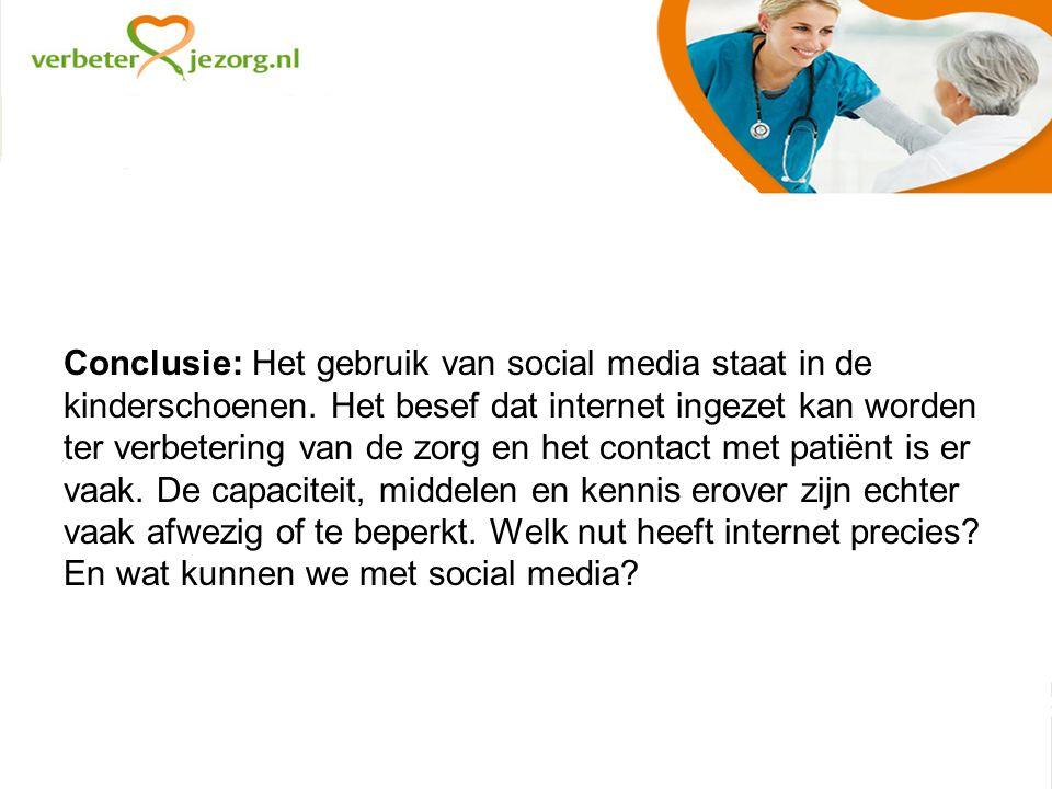 Conclusie: Het gebruik van social media staat in de kinderschoenen.