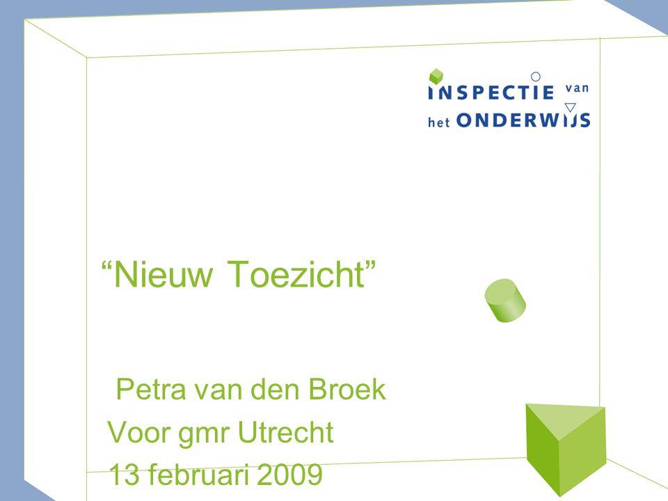 Nieuw Toezicht Petra van den Broek Voor gmr Utrecht 13 februari 2009