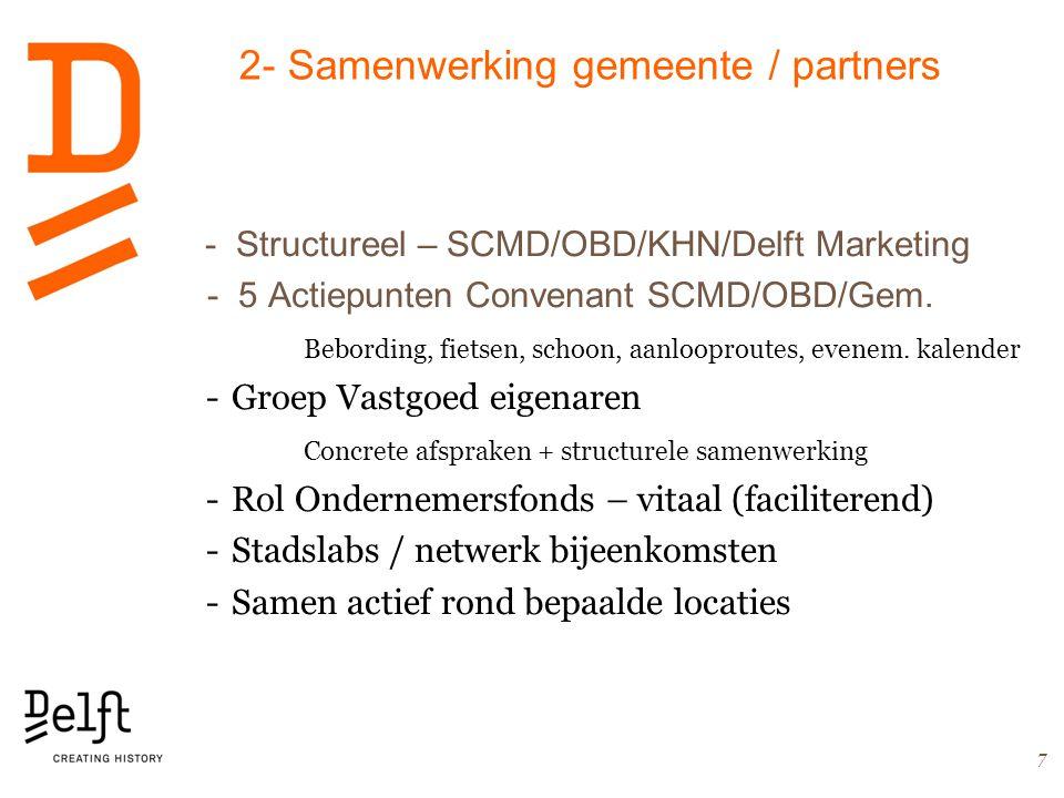 2- Samenwerking gemeente / partners - Structureel – SCMD/OBD/KHN/Delft Marketing - 5 Actiepunten Convenant SCMD/OBD/Gem.