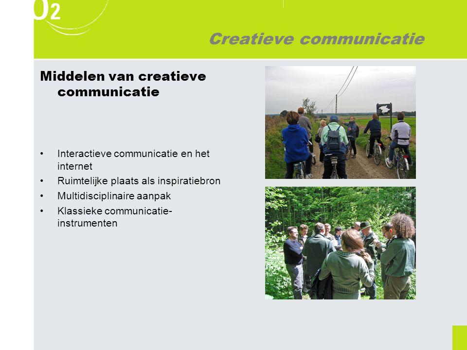 Creatieve communicatie Middelen van creatieve communicatie Interactieve communicatie en het internet Ruimtelijke plaats als inspiratiebron Multidisciplinaire aanpak Klassieke communicatie- instrumenten