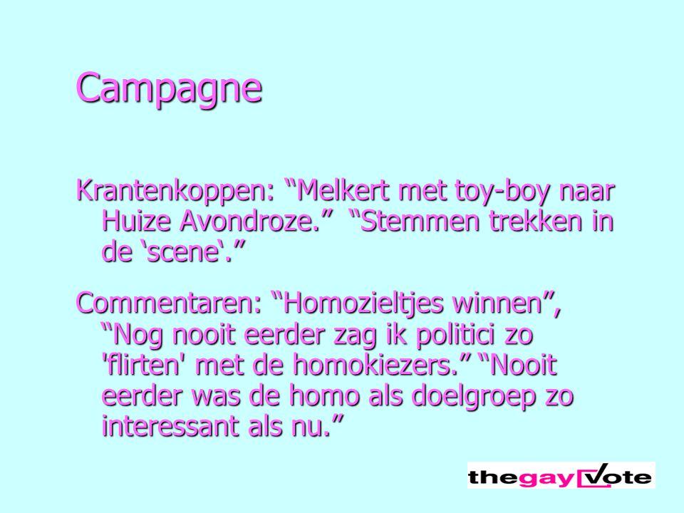 """Campagne Krantenkoppen: """"Melkert met toy-boy naar Huize Avondroze."""" """"Stemmen trekken in de 'scene'."""" Commentaren: """"Homozieltjes winnen"""", """"Nog nooit ee"""