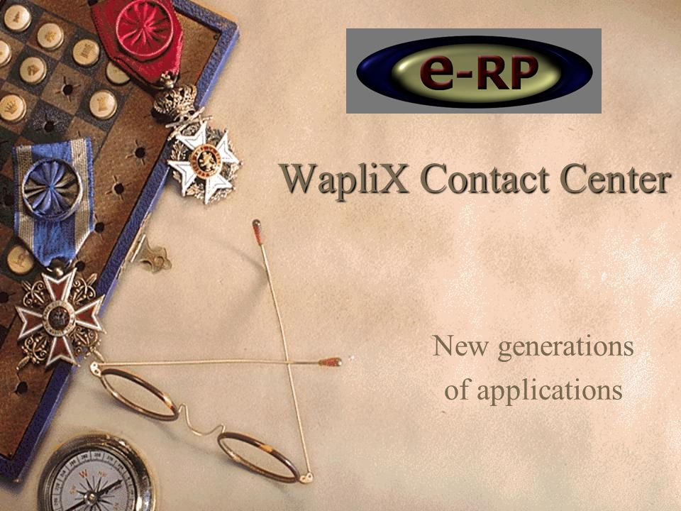 WapliX Contact Center New generations of applications