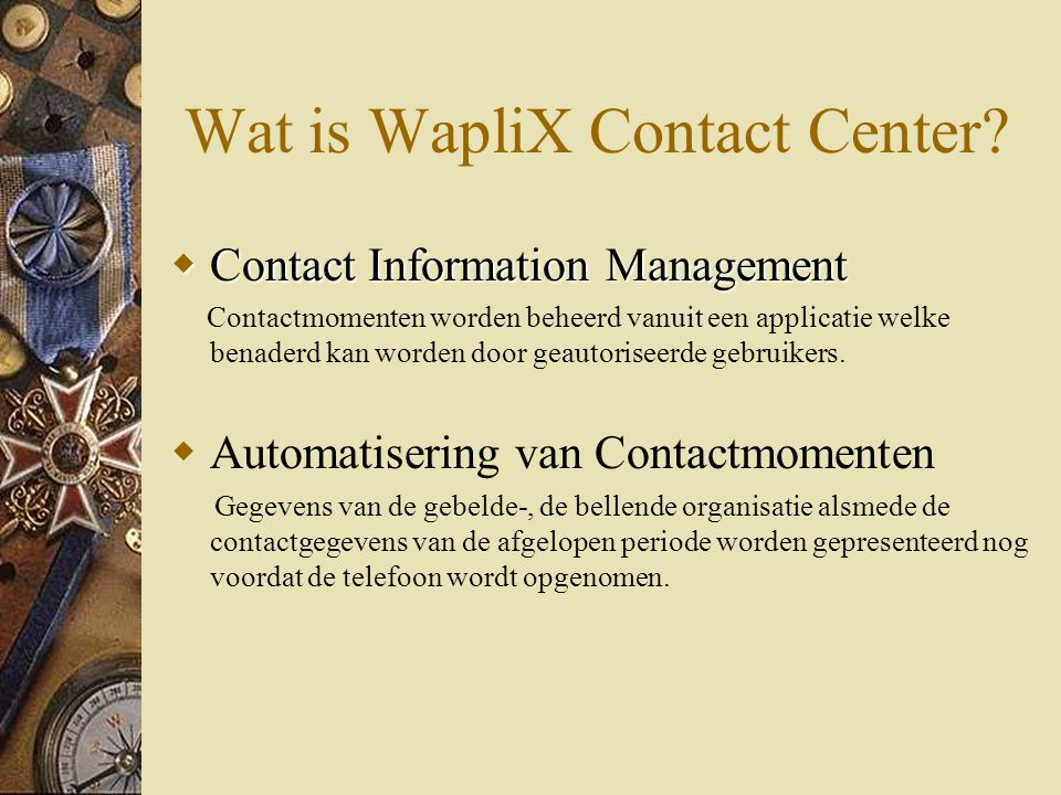 Wat is WapliX Contact Center.
