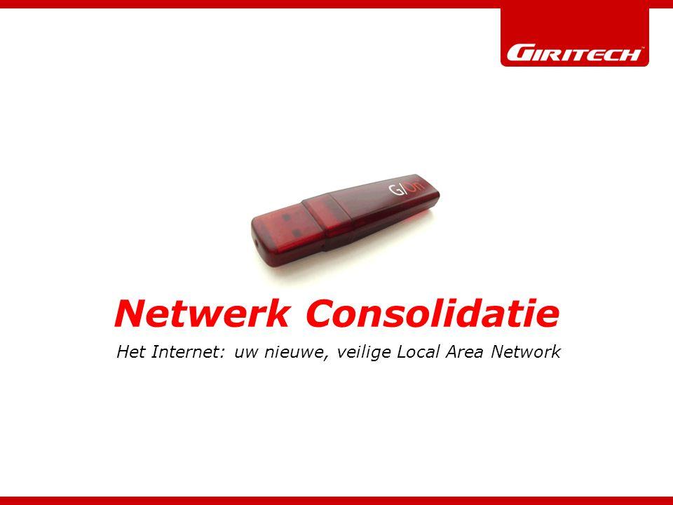 © Giritech a/sNetwork Consolidation12 Het IT-fort wordt bedreigd Directoryserver Applicatieservers User LAN Interne gebruikers User Internet User Externe gebruikers VPN Token IDP Certificate User  Internet
