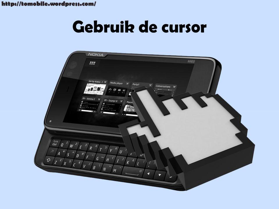 Gebruik de cursor