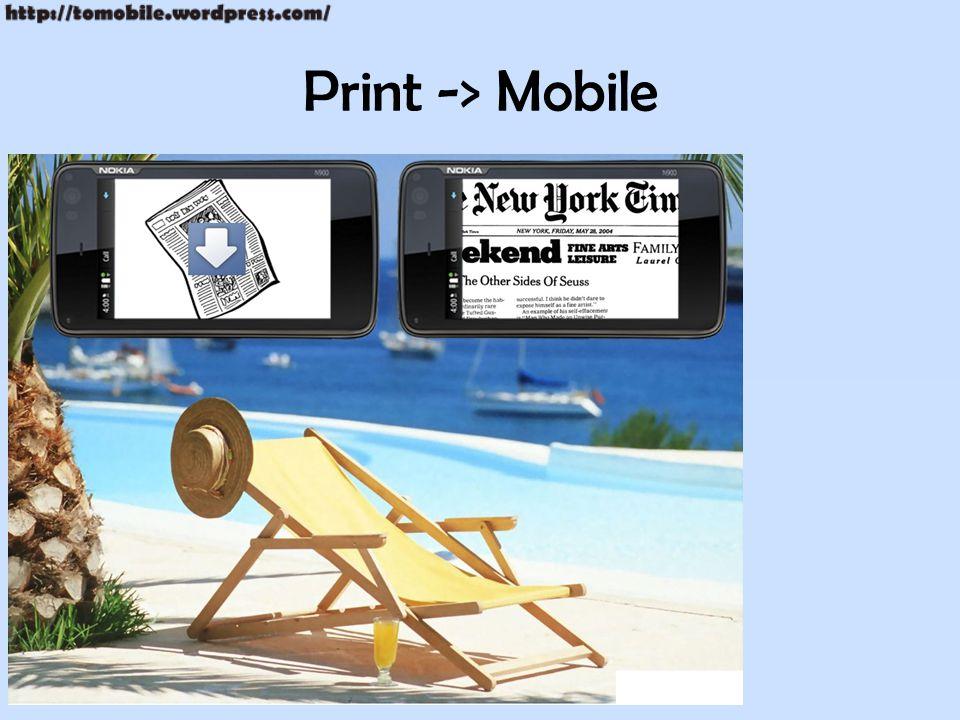 Print -> Mobile