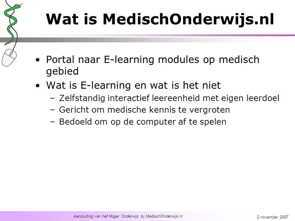 Aansluiting van het Hoger Onderwijs bij MedischOnderwijs.nl 2 november 2007