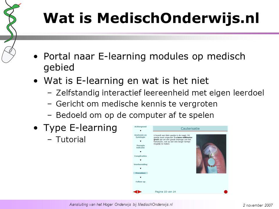 Aansluiting van het Hoger Onderwijs bij MedischOnderwijs.nl 2 november 2007 Stellingen 4 stellingen Discussie vanuit de zaal