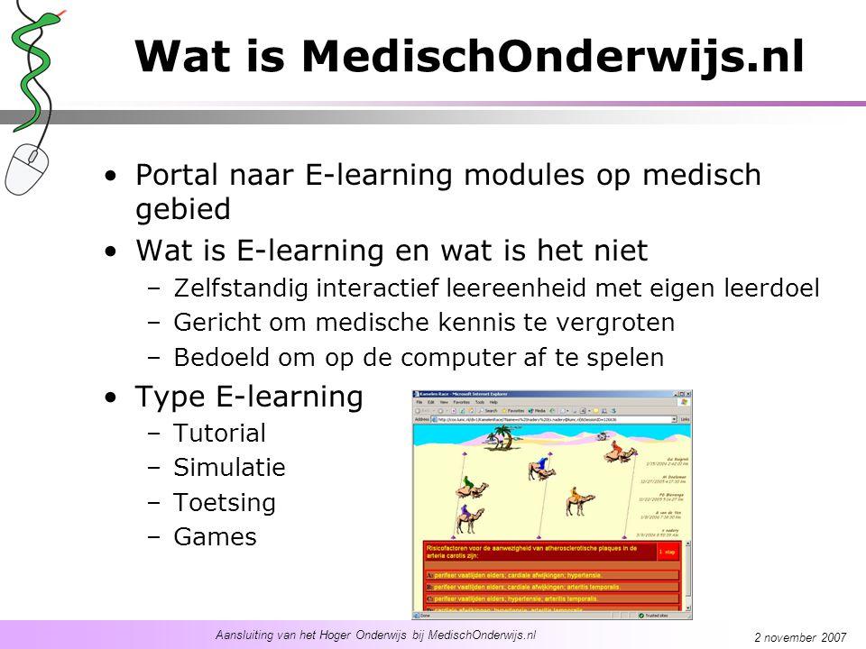 Aansluiting van het Hoger Onderwijs bij MedischOnderwijs.nl 2 november 2007 Hoeveel E-learning modules zijn er