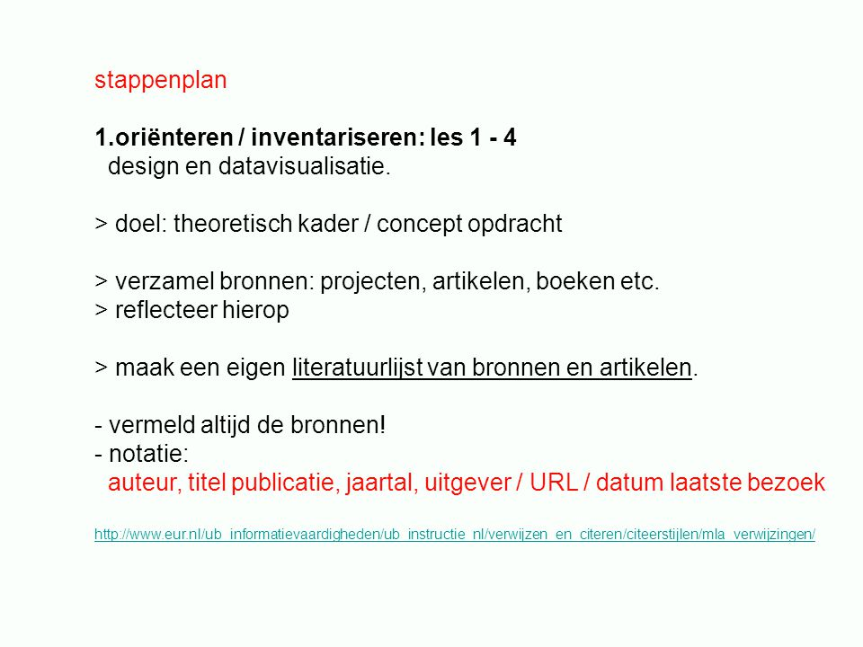 stappenplan 1.oriënteren / inventariseren: les 1 - 4 design en datavisualisatie.