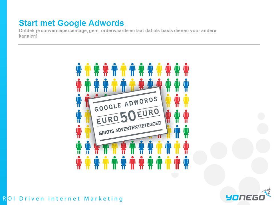 Start met Google Adwords Ontdek je conversiepercentage, gem.