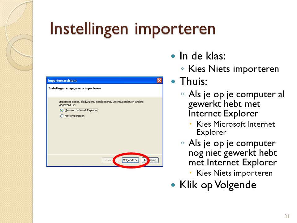 Standaardbrowser instellen Deze controle altijd uitvoeren bij het starten van Firefox aanvinken Klik op knop Ja 32