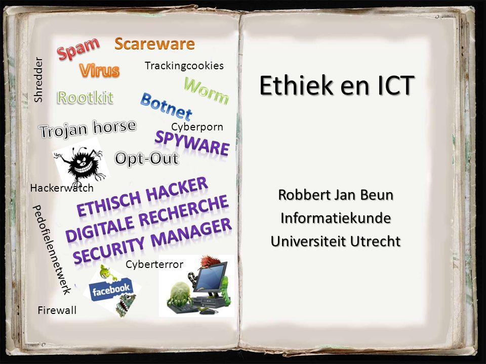 Ethiek en ICT Robbert Jan Beun Informatiekunde Universiteit Utrecht 1 Firewall Trackingcookies Shredder Hackerwatch Cyberporn Pedofielennetwerk Cybert