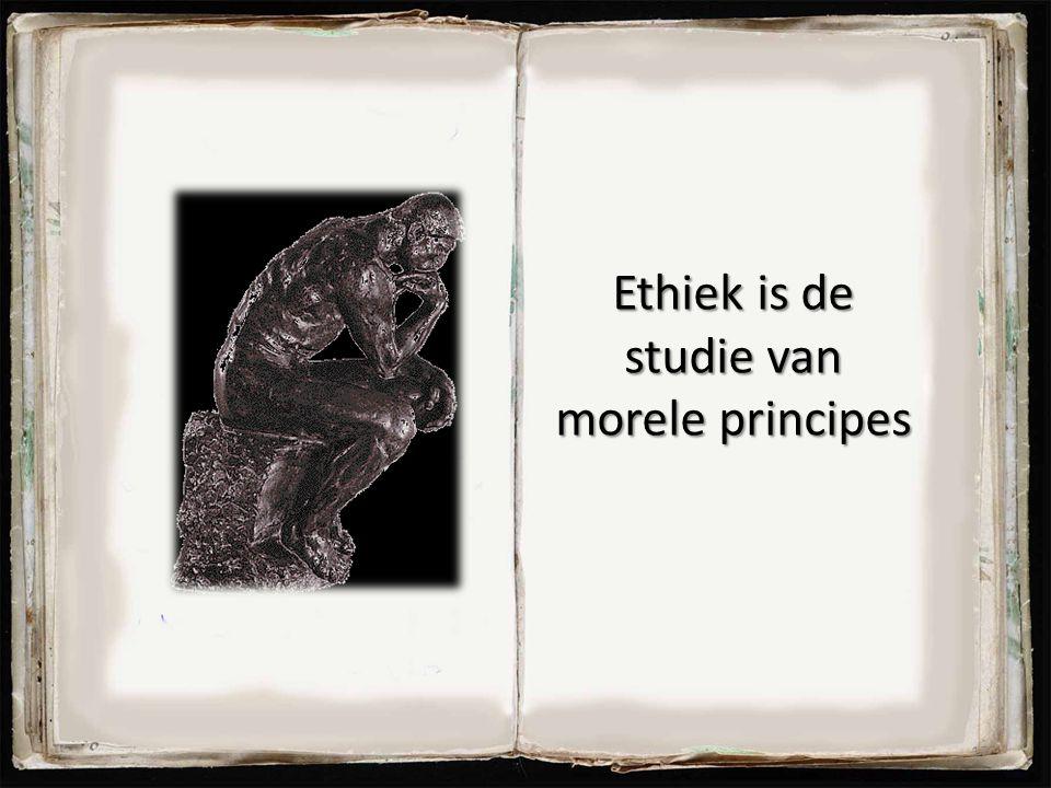 Ethiek is de studie van morele principes 17