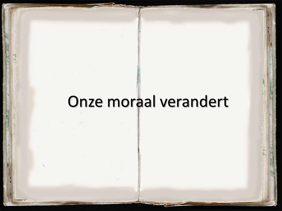 Onze moraal verandert 28
