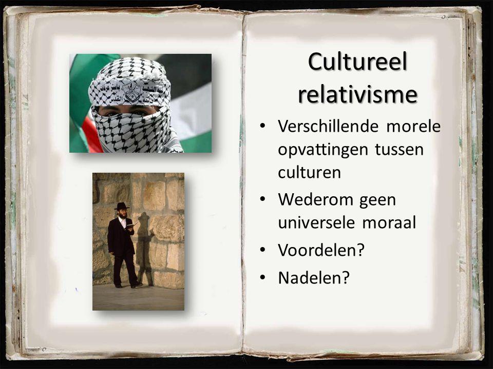 Cultureel relativisme Verschillende morele opvattingen tussen culturen Wederom geen universele moraal Voordelen? Nadelen? 62