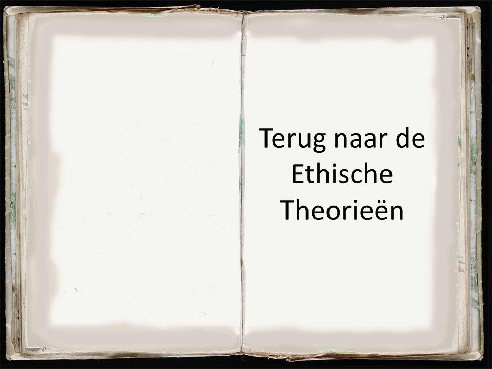 Terug naar de Ethische Theorieën 71
