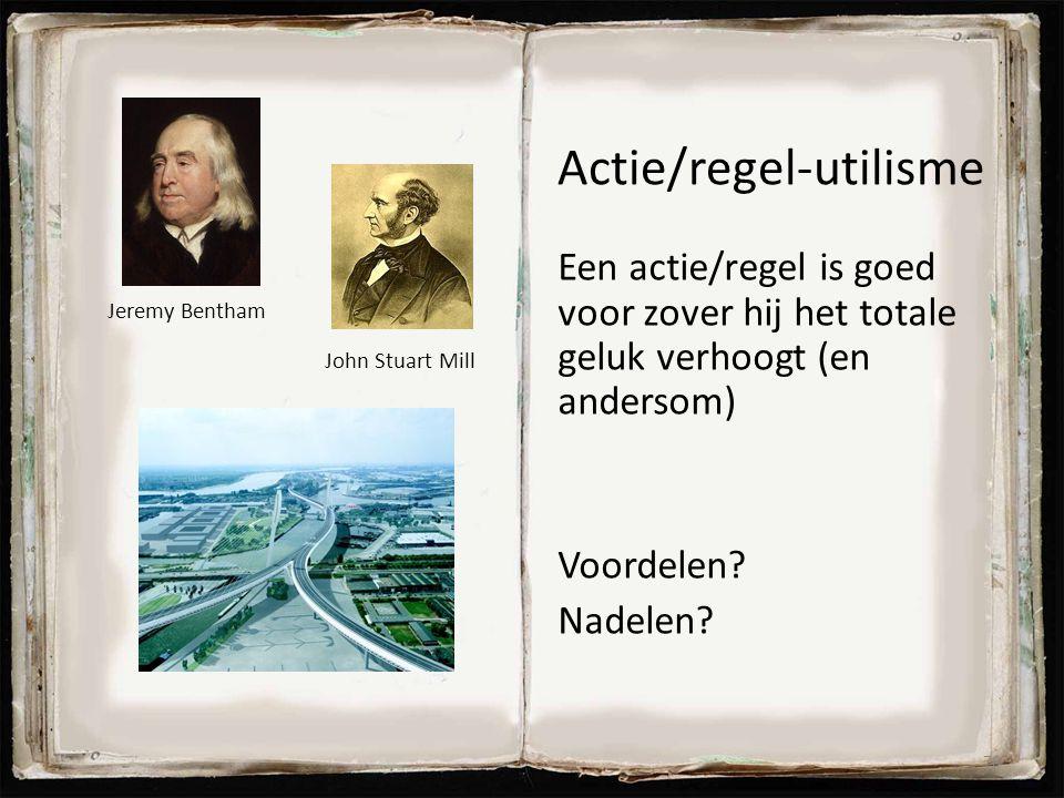 Actie/regel-utilisme Een actie/regel is goed voor zover hij het totale geluk verhoogt (en andersom) Voordelen? Nadelen? 78 Jeremy Bentham John Stuart