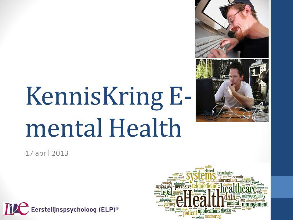 E-health programma's via internet Programma's gericht op stoornis (depressie, angst, verslaving) Programma's gericht op doelgroep (ouderen, jongeren, zorgmijders) Programma's gericht op leefstijl met maatschappelijke winst E-consult  algemene informatie  psycho-educatie  begeleide zelfhulp  preventie  behandeling  ------ LOG IN WACHTWOORD