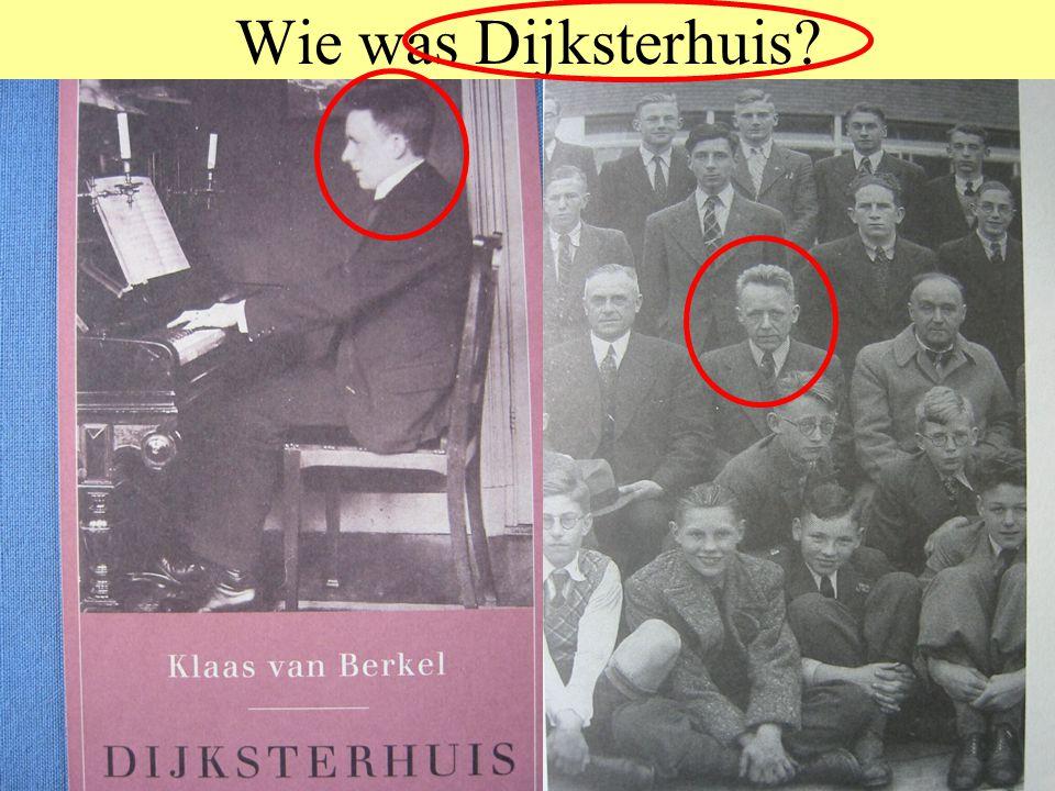 Wie was Dijksterhuis? E.J. Dijksterhuis (1892-1965) Leraar wiskunde in Tilburg, later hoogleraar geschiedenis der exacte wetenschappen Was jarenlang h