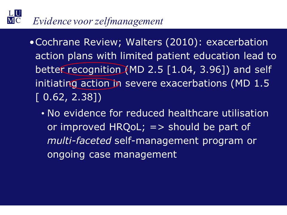 Cochrane Review; Walters (2010): exacerbation action plans with limited patient education lead to better recognition (MD 2.5 [1.04, 3.96]) and self in