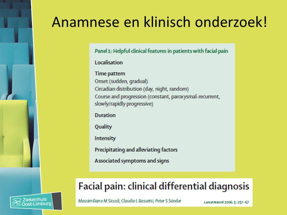 Faciale pijn: 4 syndromen 1.(Trigeminus) neuralgie 2.Craniale zenuw uitval 3.Cluster ea trigeminale autonome cephalea (TAC) 4.Pure faciale pijn