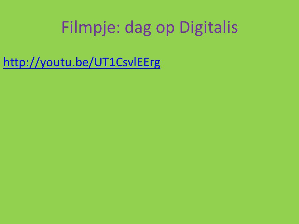 Filmpje: dag op Digitalis http://youtu.be/UT1CsvlEErg