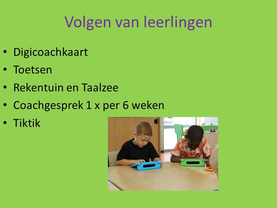 Volgen van leerlingen Digicoachkaart Toetsen Rekentuin en Taalzee Coachgesprek 1 x per 6 weken Tiktik