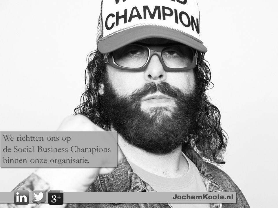 JochemKoole.nl We richtten ons op de Social Business Champions binnen onze organisatie. We richtten ons op de Social Business Champions binnen onze or