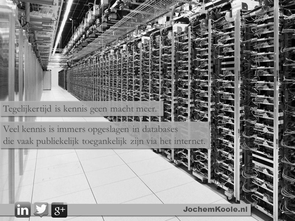 Veel kennis is immers opgeslagen in databases die vaak publiekelijk toegankelijk zijn via het internet. Veel kennis is immers opgeslagen in databases