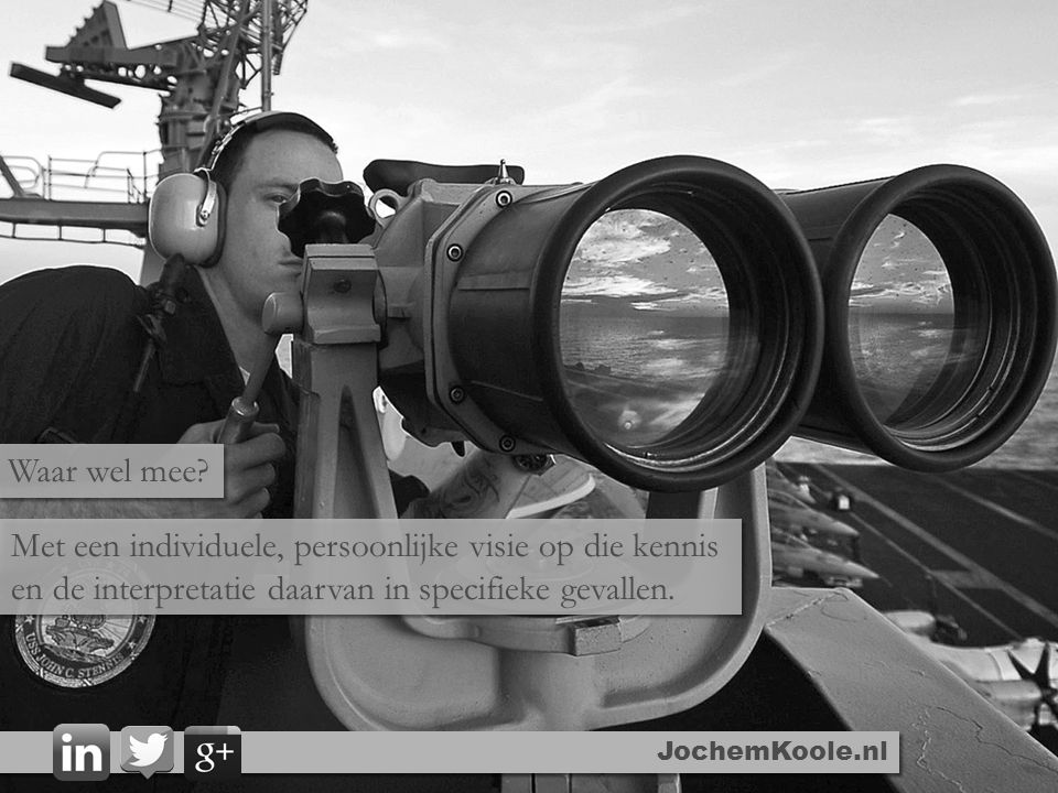JochemKoole.nl De 1 op 1 relatie wordt dus steeds belangrijker… …bij het genereren van inkomsten en het reduceren van uitgaven.