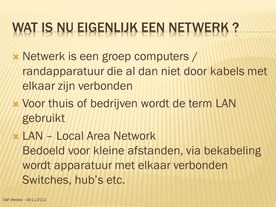  Netwerk is een groep computers / randapparatuur die al dan niet door kabels met elkaar zijn verbonden  Voor thuis of bedrijven wordt de term LAN ge