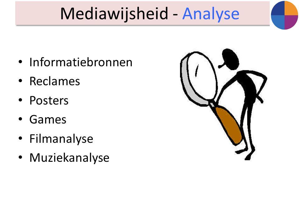 Informatiebronnen Reclames Posters Games Filmanalyse Muziekanalyse Mediawijsheid - Analyse