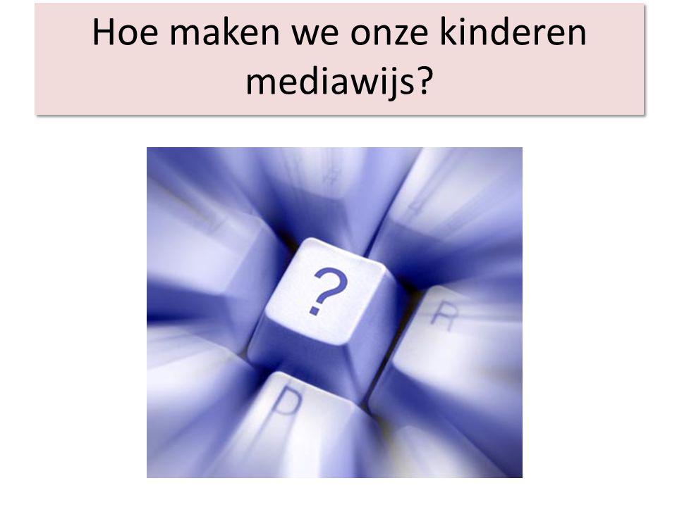 Hoe maken we onze kinderen mediawijs?