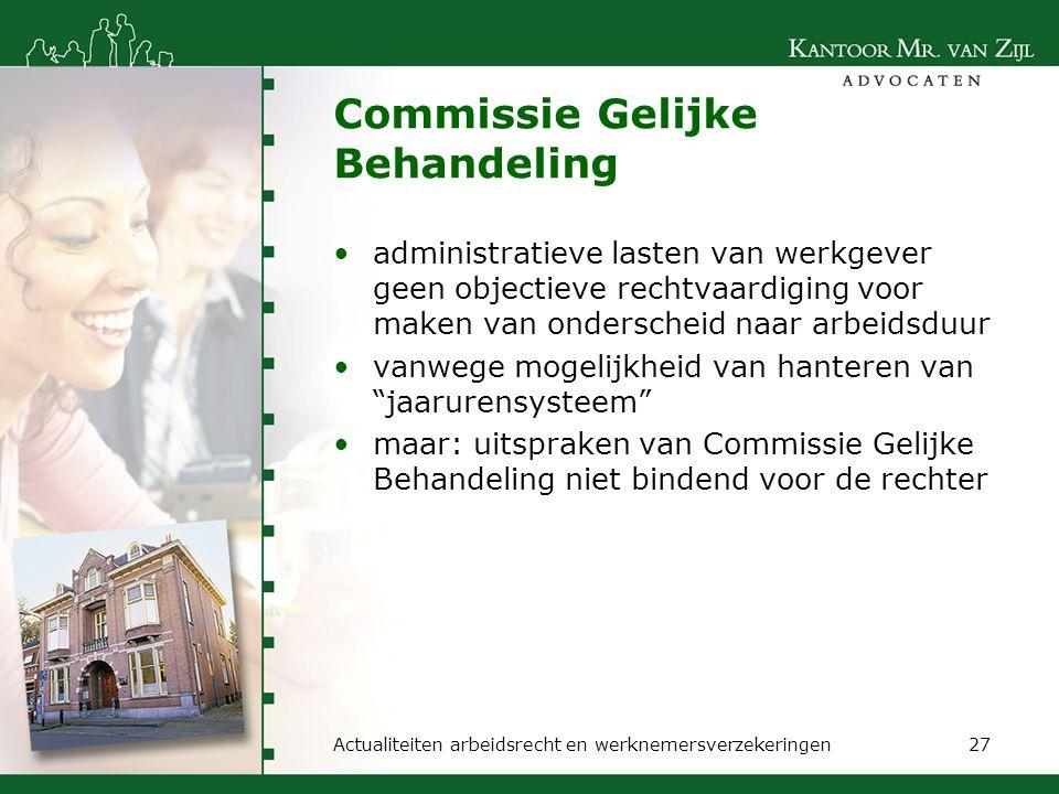 Commissie Gelijke Behandeling administratieve lasten van werkgever geen objectieve rechtvaardiging voor maken van onderscheid naar arbeidsduur vanwege