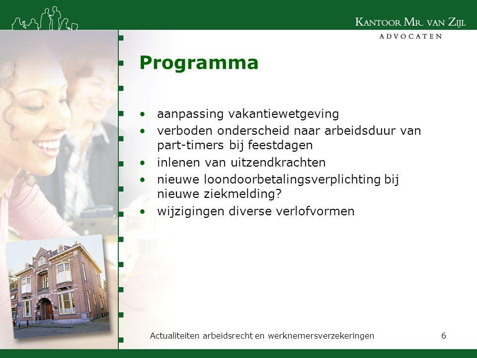 Aanpassing vakantiewetgeving inleiding opbouw vakantiedagen tijdens ziekte invoering vervaltermijn Actualiteiten arbeidsrecht en werknemersverzekeringen7