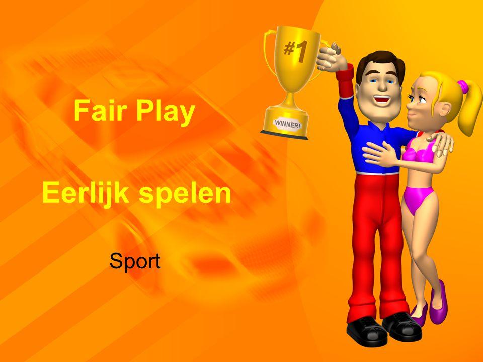 Eerlijk spelen Sport Fair Play